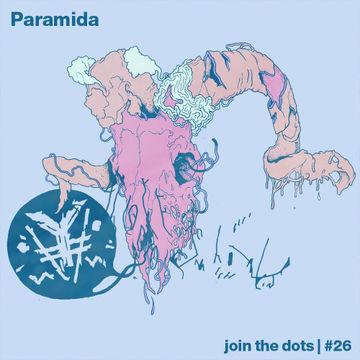 2012-05-02 - Paramida - Join The Dots Podcast 26.jpg