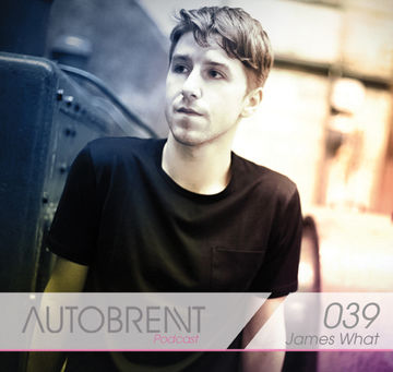 2012-0X - James What - Autobrennt Podcast 039.jpg