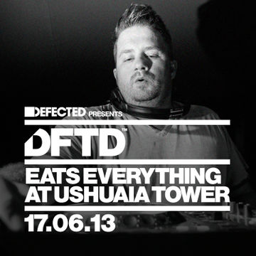 2013-06-17 - Eats Everything @ Defected Presents DFTD, Ushuaia.jpg