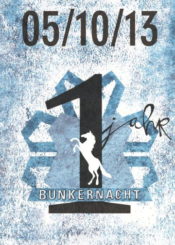 2013-10-05 - 1 Year Bunkernacht, Goethebunker -1.jpg