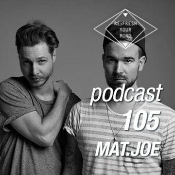 2014-05-20 - Mat.Joe - ReFresh Music Podcast 105.jpg