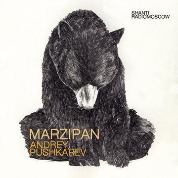 2014-06-02 - Andrey Pushkarev - Marzipan (Shanti Radio).jpg