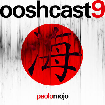 2011-06-16 - Paolo Mojo - Ooshcast 009.jpg