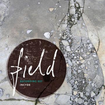 2011-08-22 - Incyde - Field Recording 027.jpg