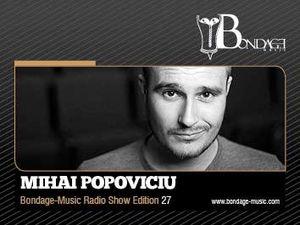 2012-11-03 - Mihai Popoviciu - Bondage-Music Show Edition 27, Ibiza Global Radio.jpg
