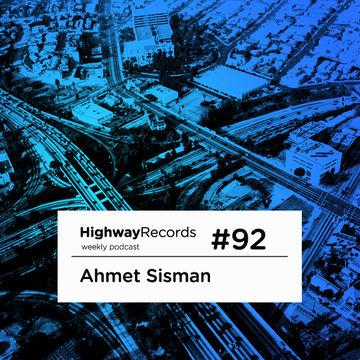 2012-11-19 - Ahmet Sisman - Highway Podcast 92.jpg