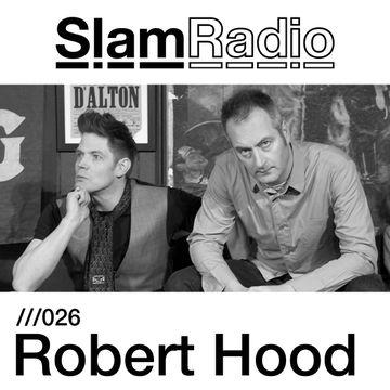 2013-03-28 - Robert Hood - Slam Radio 026.jpg