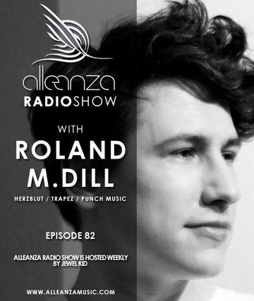 2013-07-19 - Roland M. Dill - Alleanza Radio Show 82, Ibiza Global Radio.jpg