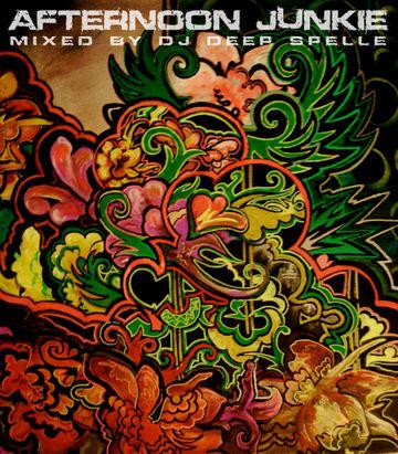 2013-07-20 - Deep Spelle - Afternoon Junkie (Promo Mix).jpg