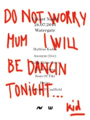 2013-07-26 - Vakant Nacht, Watergate.jpg