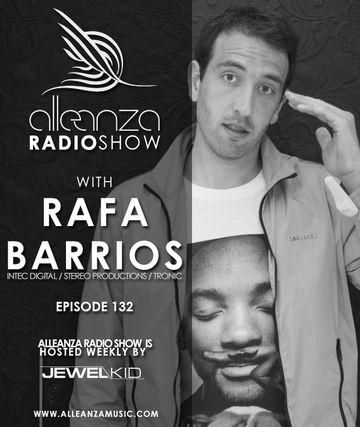 2014-07-04 - Rafa Barrios - Alleanza Radio Show 132.jpg