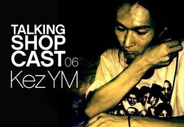 2009-10-05 - Kez YM - LWE Talking Shopcast 06 (Yore Records).jpg