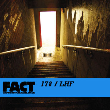 2010-08-23 - LHF - FACT Mix 178.jpg