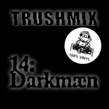 2011-12-18 - Darkmæn - Trushmix 14.jpeg