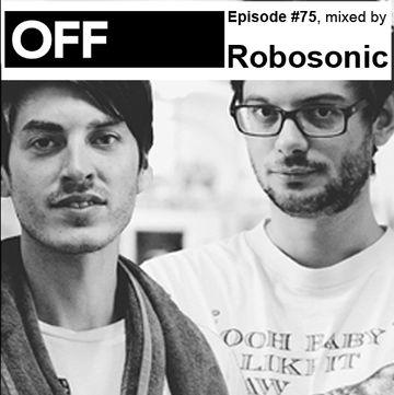 2012-09-10 - Robosonic - OFF Recordings Podcast 75.jpg