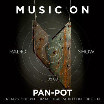 2013-08-02 - Pan-Pot - Music ON Radio Show, Ibiza Global Radio.jpg