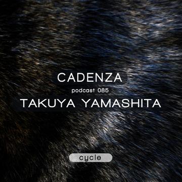2013-10-09 - Takuya Yamashita - Cadenza Podcast 085 - Cycle.jpg