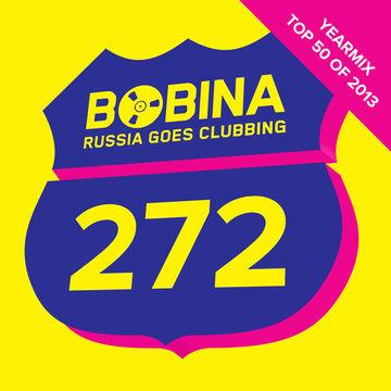 2013-12-25 - Bobina - Russia Goes Clubbing 272 (Top 50 Of 2013 - YearMix)-2.jpg