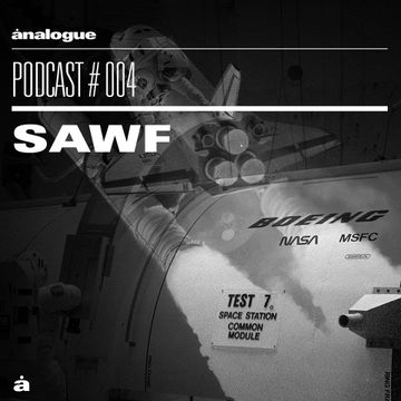 2014-05-31 - Sawf - Analogue Podcast 004.jpg