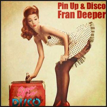 2014-11-12 - Fran Deeper - Pin Up & Disco (Spa In Disco Mix Vol. 03).jpg
