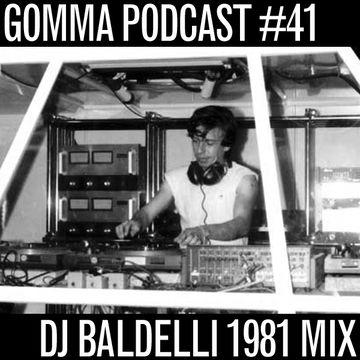 2011-02-28 - DJ Baldelli - Gomma Podcast 41.jpg