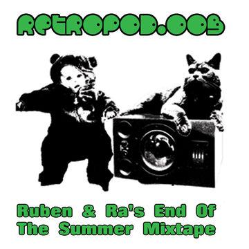 2011-10-11 - Ruben & Ra - End Of The Summer Mixtape (RETROPOD.003).jpg