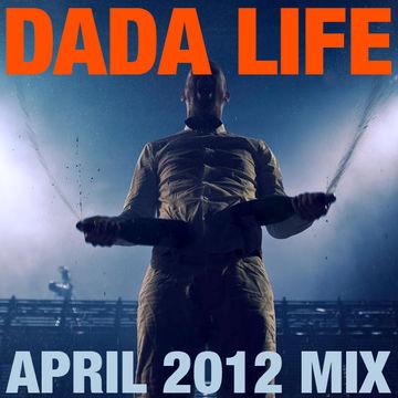 2012-04-09 - Dada Life - April Promo Mix.jpg