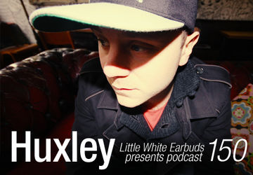 2013-01-21 - Huxley - LWE Podcast 150.jpg