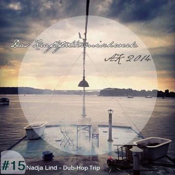 2014-12-15 - Nadja Lind - Dub-Hop Trip (Das Kraftfuttermischwerk Adventskalender 15).jpg