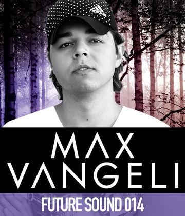 2011-08-19 - Max Vangeli - Future Sound 014.jpg
