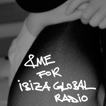 2011 - &ME For Ibiza Global Radio.jpg