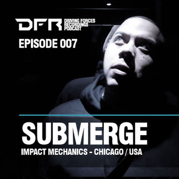 2012-01-04 - Submerge - DFR Podcast 007.jpg