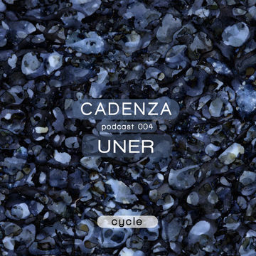 2012-01-25 - UNER - Cadenza Podcast 004 - Cycle.jpg