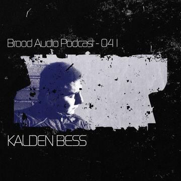 2012-09-12 - Kalden Bess - Brood Audio Podcast (BAP041).jpg