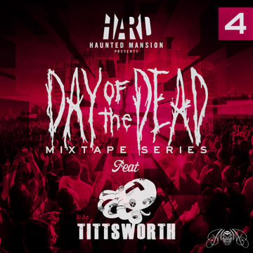 2012-10-08 - Tittsworth - Day Of The Dead Mixtape 4.jpg