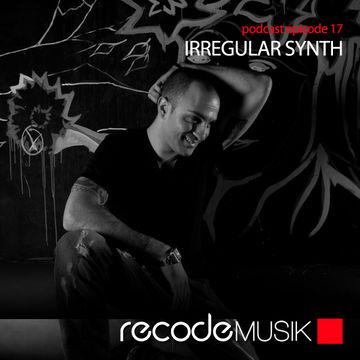 2013-05-31 - Irregular Synth - Recode Podcast 017.jpg