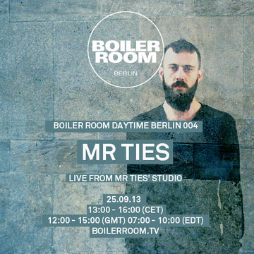 2013-09-25 - Mr. Ties @ Boiler Room Daytime Berlin 004.jpg