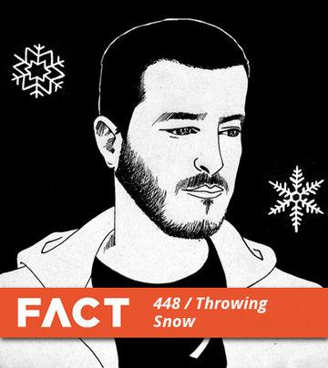 2014-06-30 - Throwing Snow - FACT Mix 448.jpg