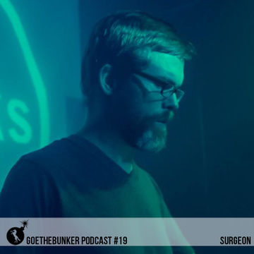 2014-10-13 - Surgeon - Goethebunker Podcast 19.jpg