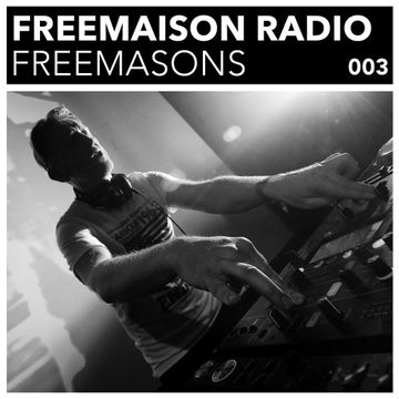 2014-12-03 - Freemasons - Freemaison Radio 003.jpg