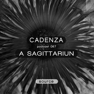 2013-06-05 - A Sagittariun - Cadenza Podcast 067 - Source.jpg
