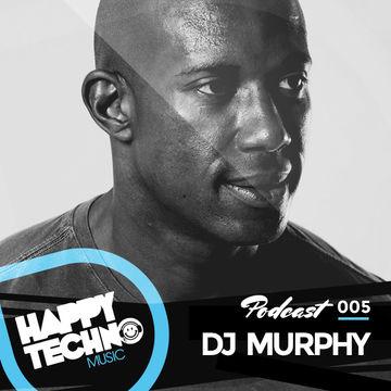 2014-07-18 - DJ Murphy - Happy Techno Music Podcast 005.jpg