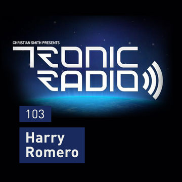 2014-07-18 - Harry Romero - Tronic Podcast 103.jpg