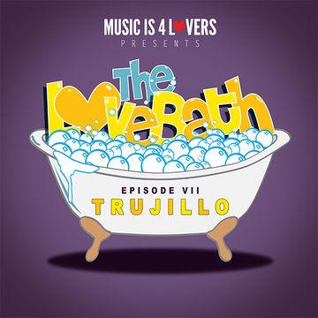2014-09-03 - Trujillo - The LoveBath Episode VII.jpg
