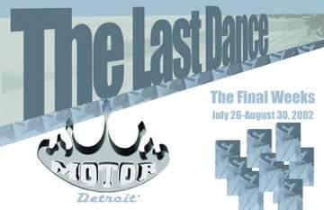 2002 - The Last Dance, Motor, Detroit-Front.jpg