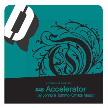 2011-01-19 - Jonno & Tommo - Accelerator - Deeprhythms Guest Mix 46.jpg