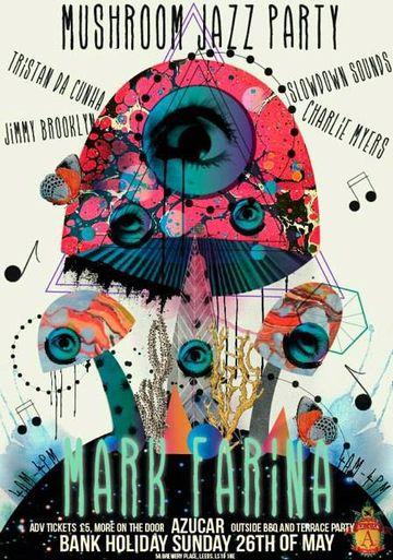 2013-05-26 - Mushroom Jazz Party, Azucar.jpg