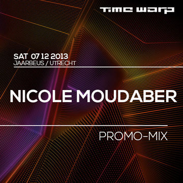 2013-11-04 - Nicole Moudaber - Time Warp (Promo Mix).jpg