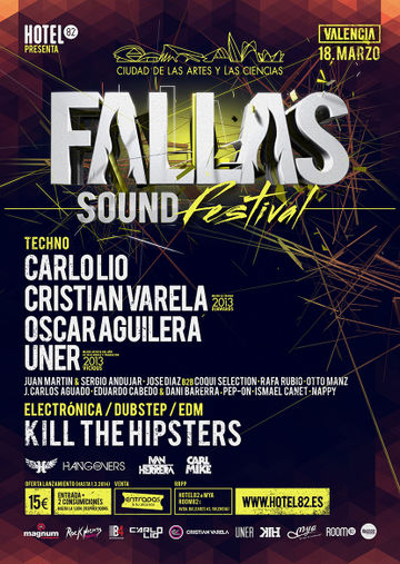 2014-03-18 - Hotel 82 Presents Fallas Sound Festival.jpg