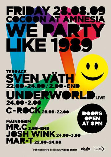 2009-08-29 - We Party Like 1989, Amnesia, Ibiza.jpg